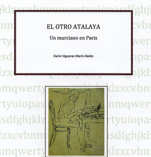 Conferencia sobre el pintor murciano Enrique Atalaya (Murcia, 1851-1913).
