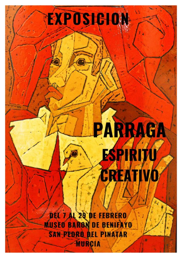 PARRAGA ESPIRITU CREATIVO. DEL 7 AL 29 DE FEBRERO DEL 2020